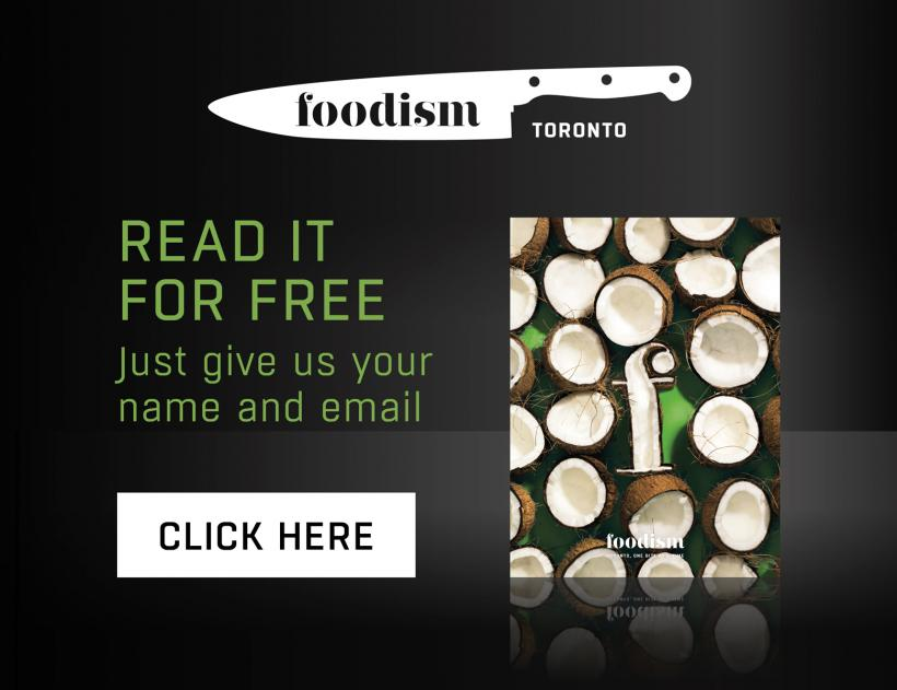 Foodism Toronto Issue 5